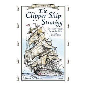 clipper ship strategy by richard maybury